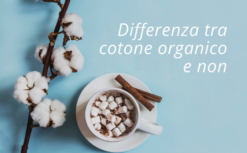 Differenza tra cotone organico e non