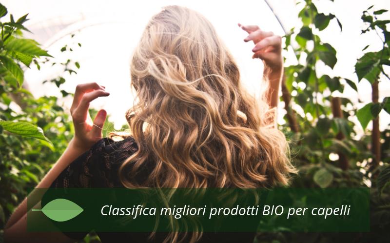 classifica migliori prodotti bio e naturali per capelli