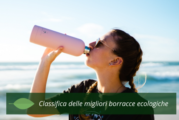 classifica migliori borracce ecologiche